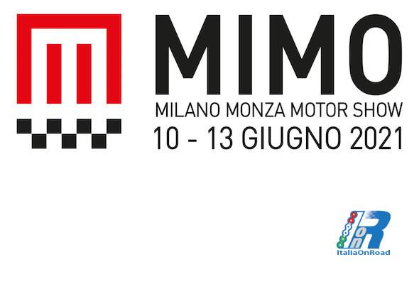MIMO, Milano Monza Motor Show 2021dal 10 al 13 giugno si accendono i motori